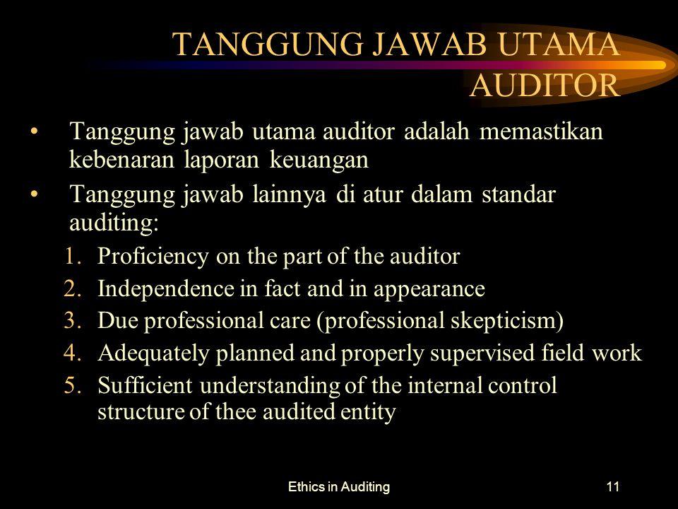 TANGGUNG JAWAB UTAMA AUDITOR