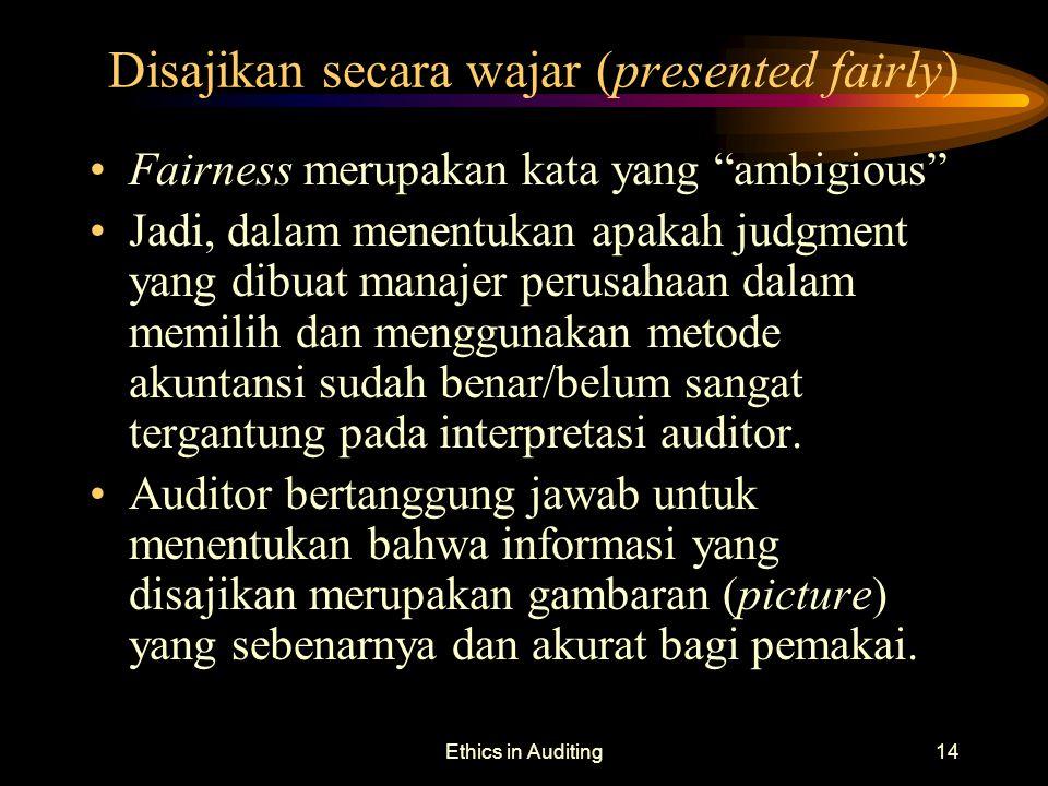 Disajikan secara wajar (presented fairly)