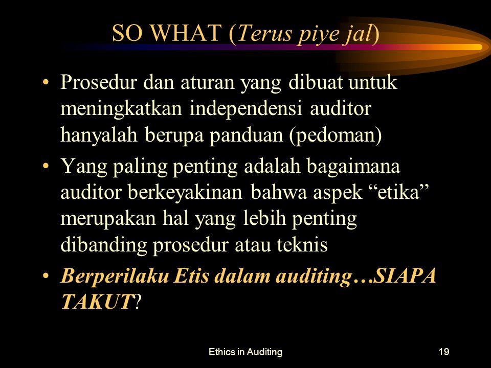 SO WHAT (Terus piye jal)