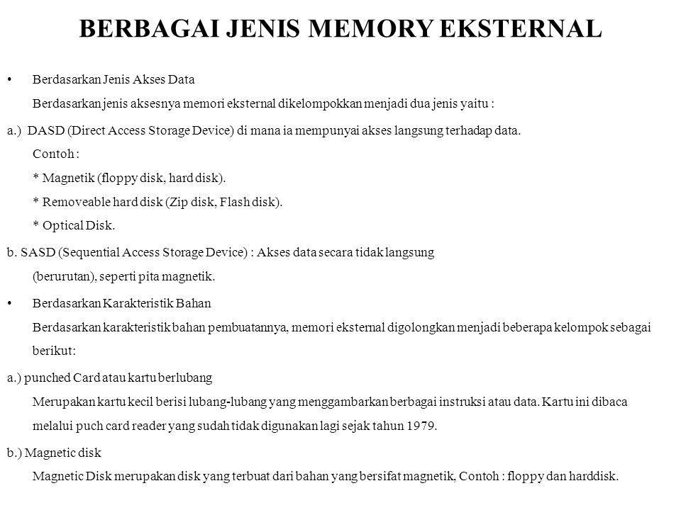 BERBAGAI JENIS MEMORY EKSTERNAL