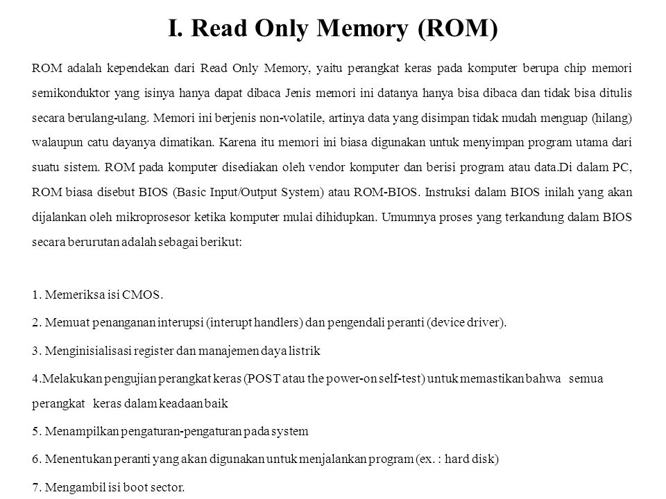 I. Read Only Memory (ROM)