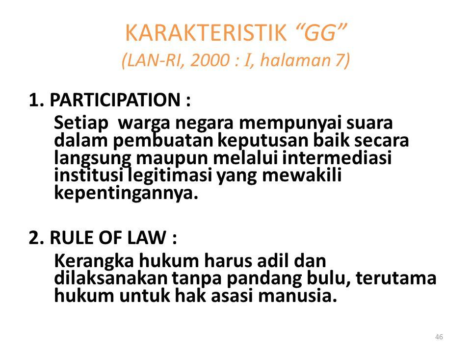 KARAKTERISTIK GG (LAN-RI, 2000 : I, halaman 7)