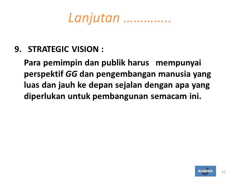 Lanjutan ………….. STRATEGIC VISION :