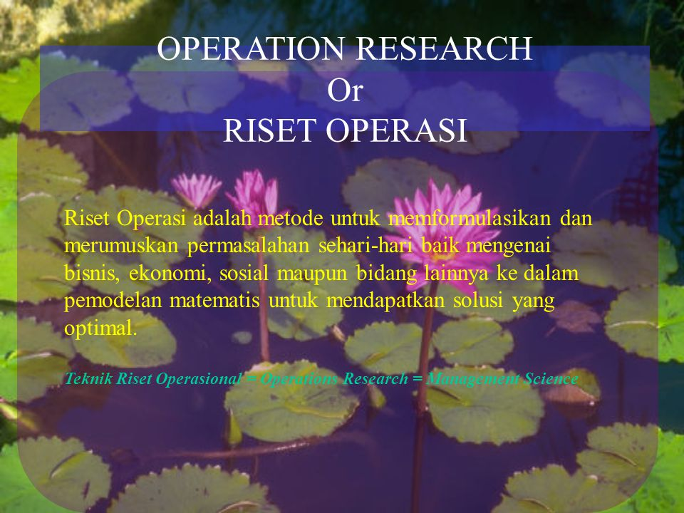 OPERATION RESEARCH Or RISET OPERASI