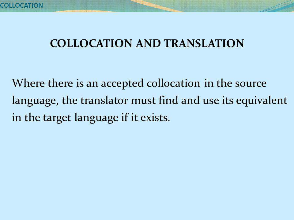 COLLOCATION AND TRANSLATION