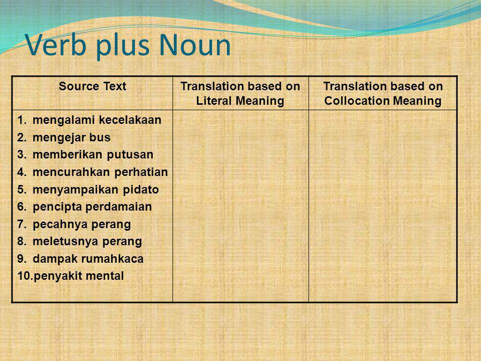 Verb plus Noun Source Text Translation based on Literal Meaning