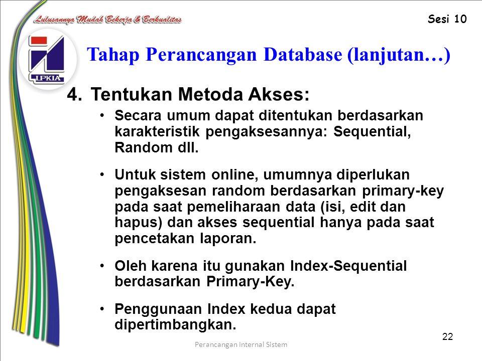 Tahap Perancangan Database (lanjutan…)