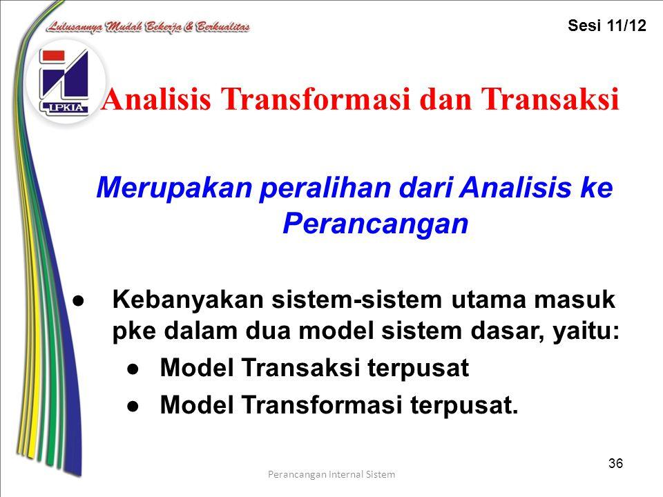 Analisis Transformasi dan Transaksi