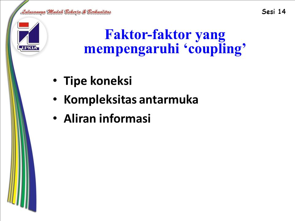 Faktor-faktor yang mempengaruhi 'coupling'
