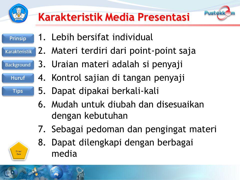 Karakteristik Media Presentasi