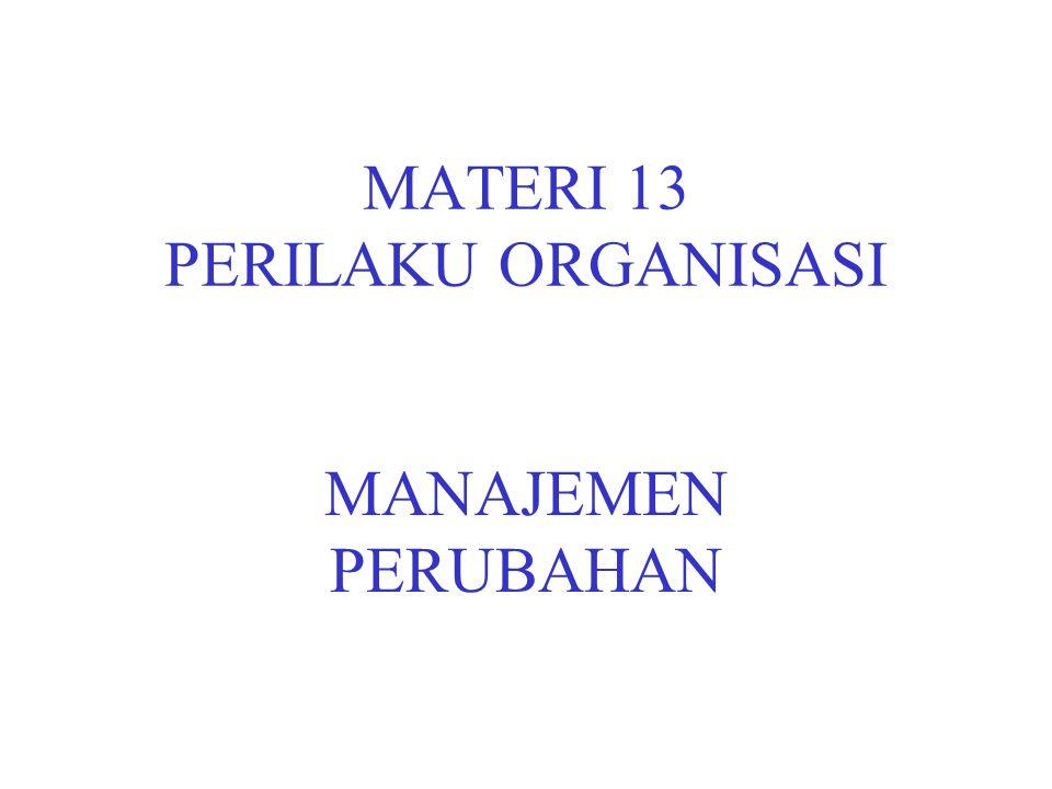 MATERI 13 PERILAKU ORGANISASI