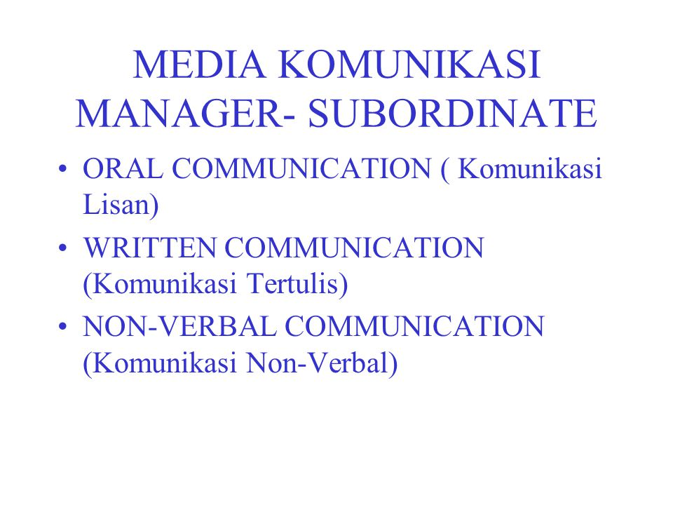 MEDIA KOMUNIKASI MANAGER- SUBORDINATE