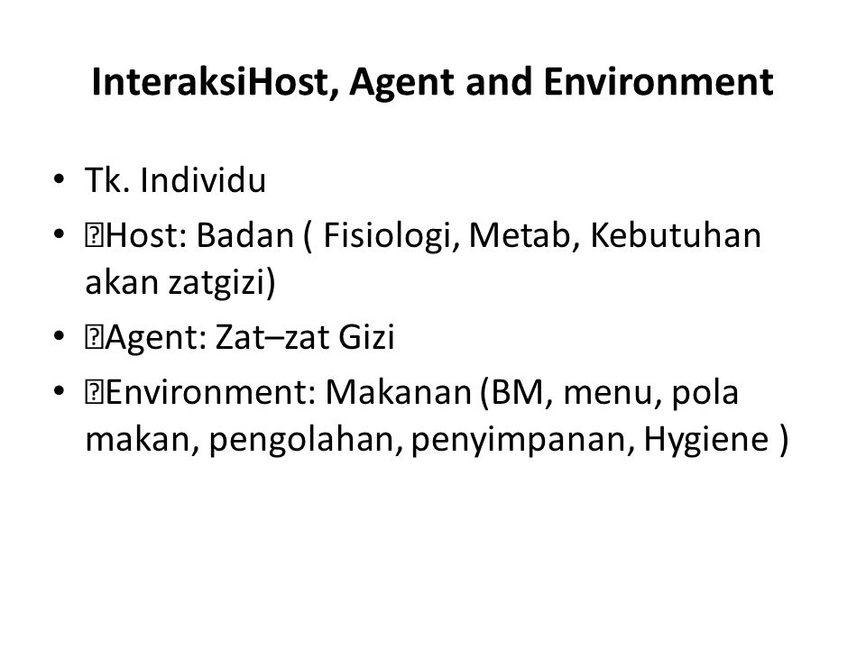 InteraksiHost, Agent and Environment