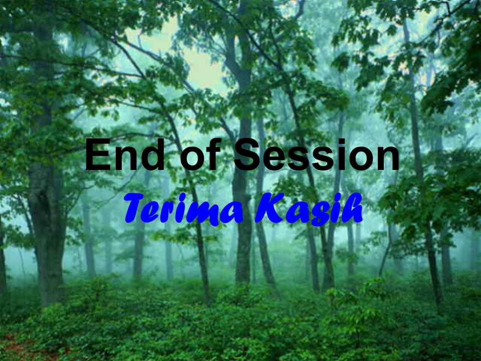 End of Session Terima Kasih