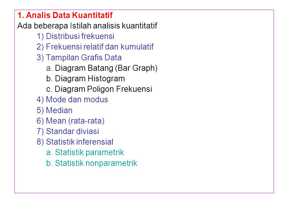 1. Analis Data Kuantitatif