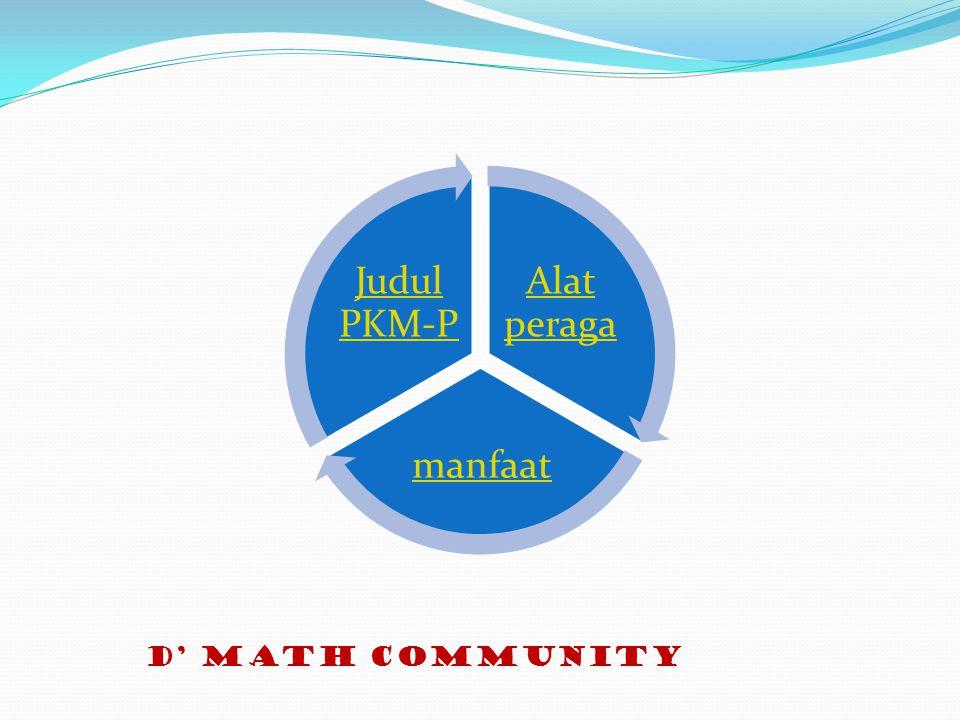 Alat peraga manfaat Judul PKM-P D' MATH COMMUNITY