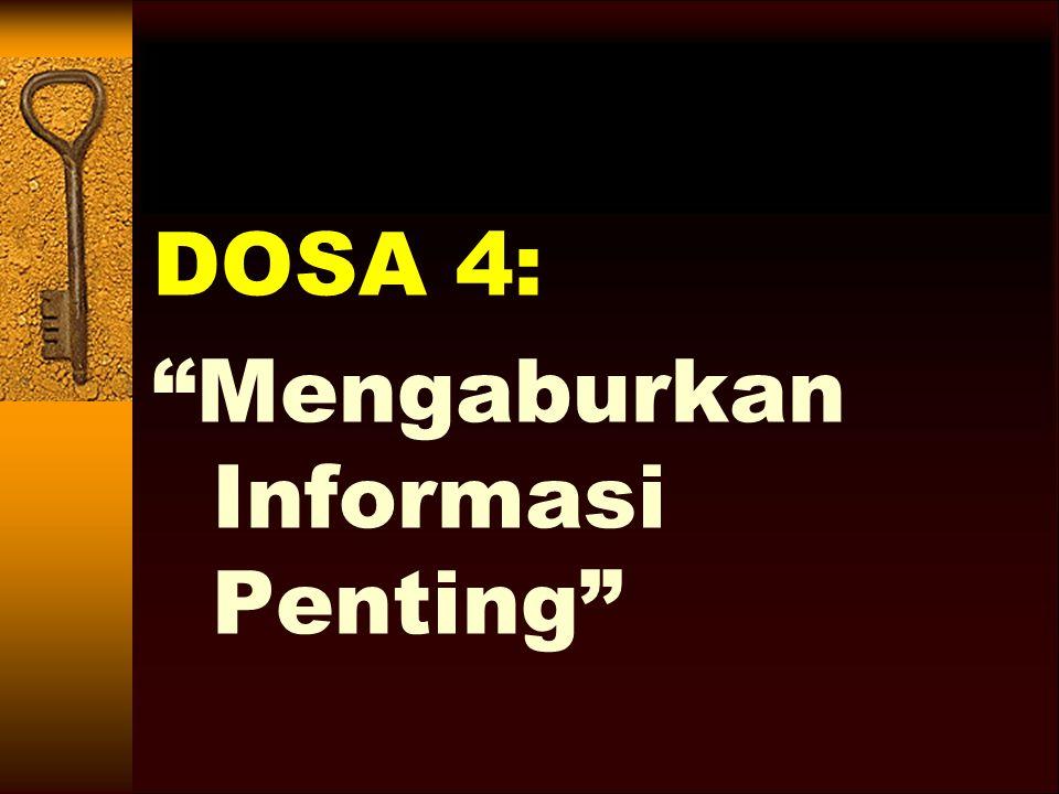 DOSA 4: Mengaburkan Informasi Penting