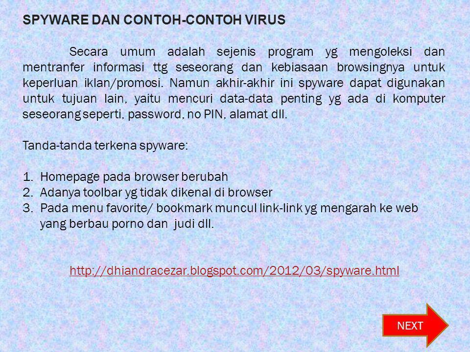 SPYWARE DAN CONTOH-CONTOH VIRUS