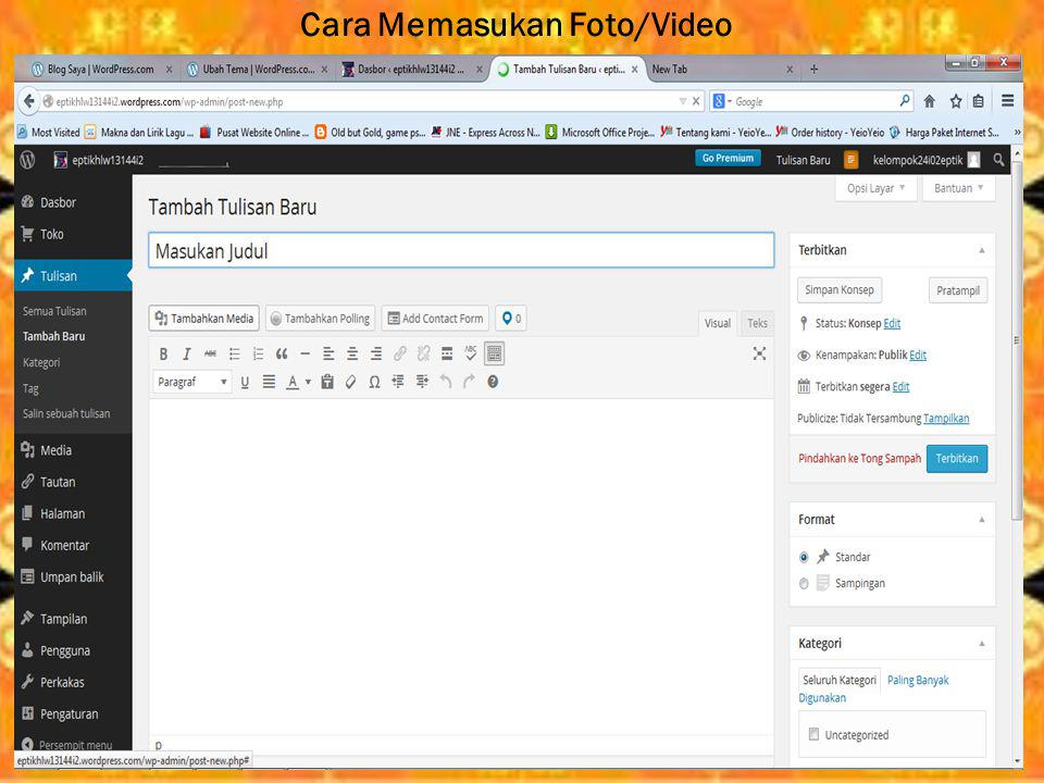 Cara Memasukan Foto/Video