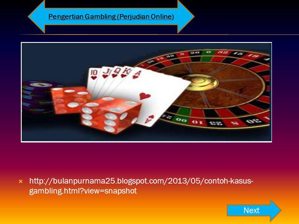 Pengertian Gambling (Perjudian Online)