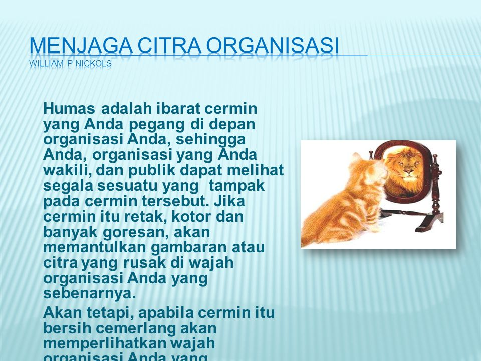 Menjaga citra organisasi William P NICKOLS