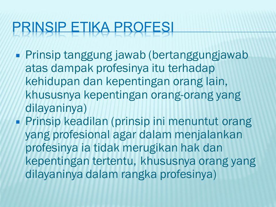 Prinsip Etika Profesi