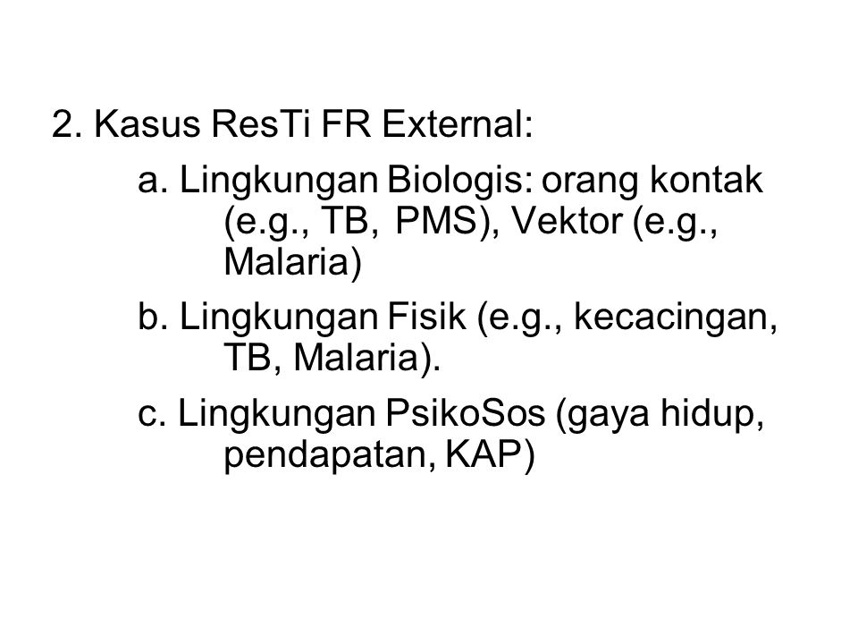 2. Kasus ResTi FR External: