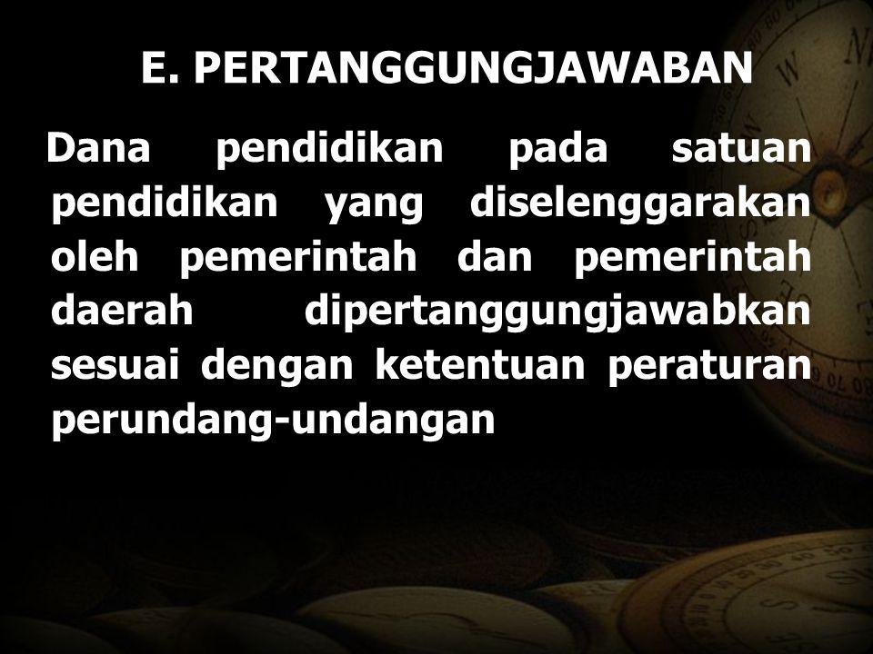 E. PERTANGGUNGJAWABAN