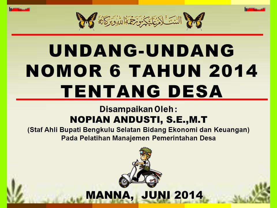 UNDANG-UNDANG NOMOR 6 TAHUN 2014 TENTANG DESA