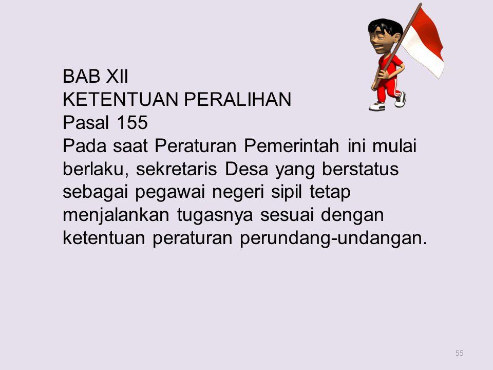 BAB XII KETENTUAN PERALIHAN. Pasal 155.