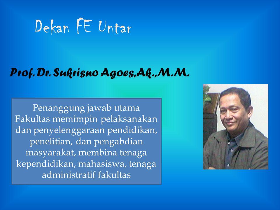 Dekan FE Untar Prof. Dr. Sukrisno Agoes,Ak.,M.M.