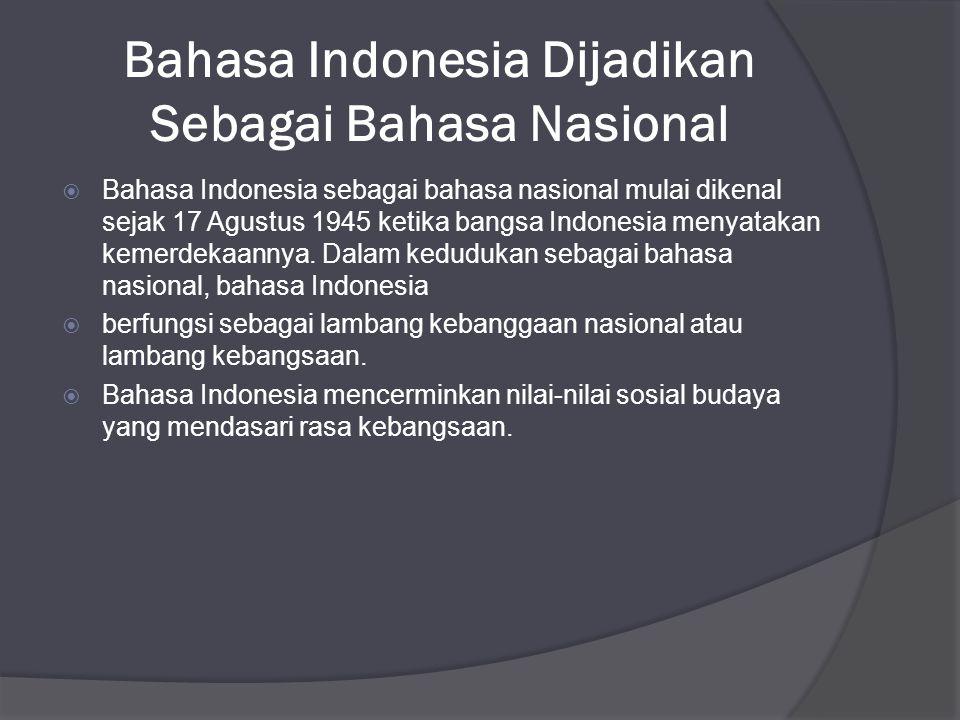 Bahasa Indonesia Dijadikan Sebagai Bahasa Nasional