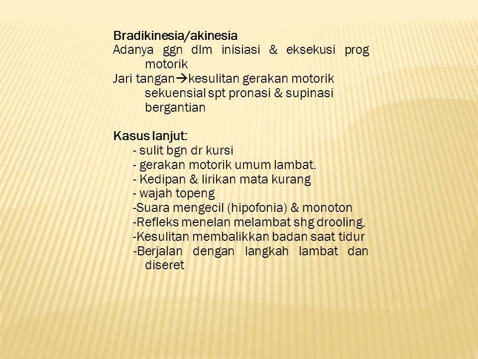 Bradikinesia/akinesia