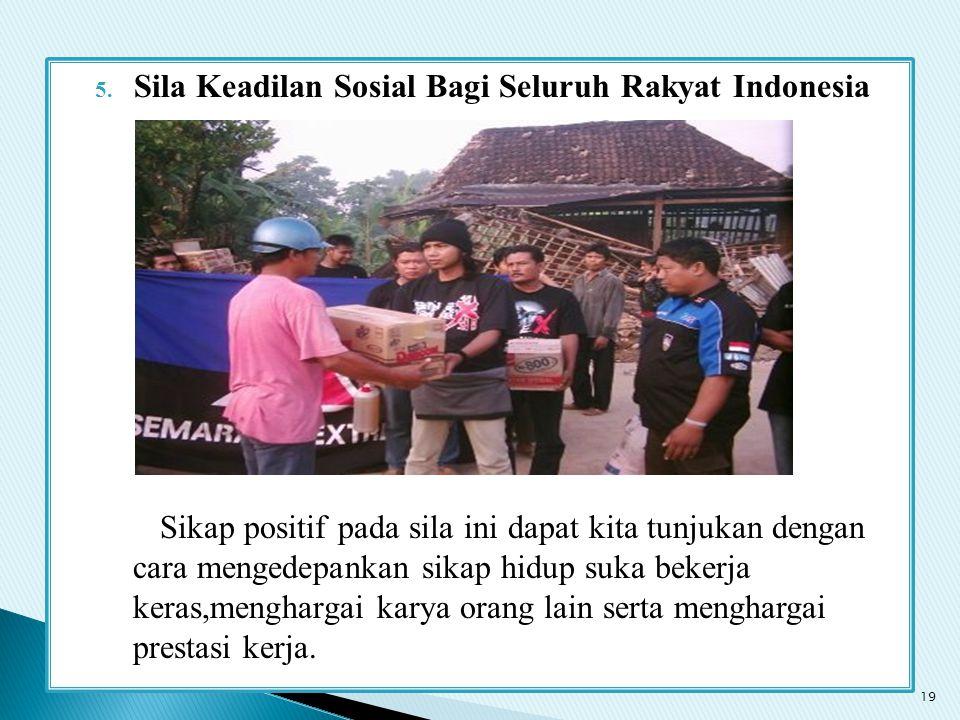 Sila Keadilan Sosial Bagi Seluruh Rakyat Indonesia