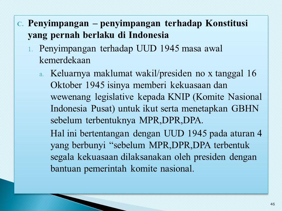 Penyimpangan – penyimpangan terhadap Konstitusi yang pernah berlaku di Indonesia