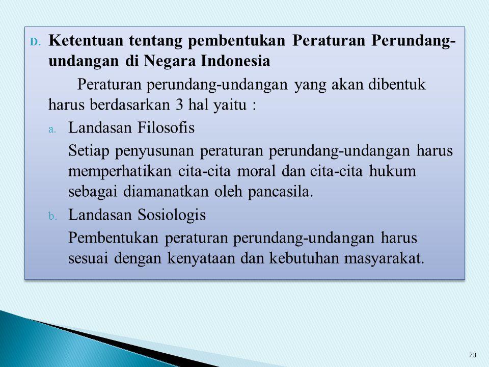 Ketentuan tentang pembentukan Peraturan Perundang- undangan di Negara Indonesia