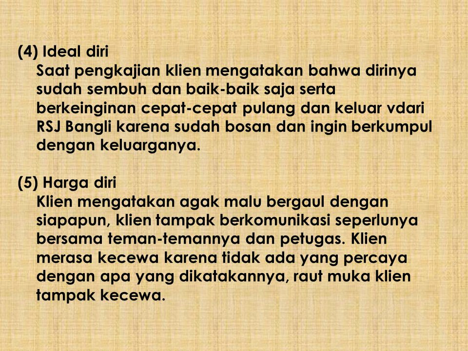 (4) Ideal diri