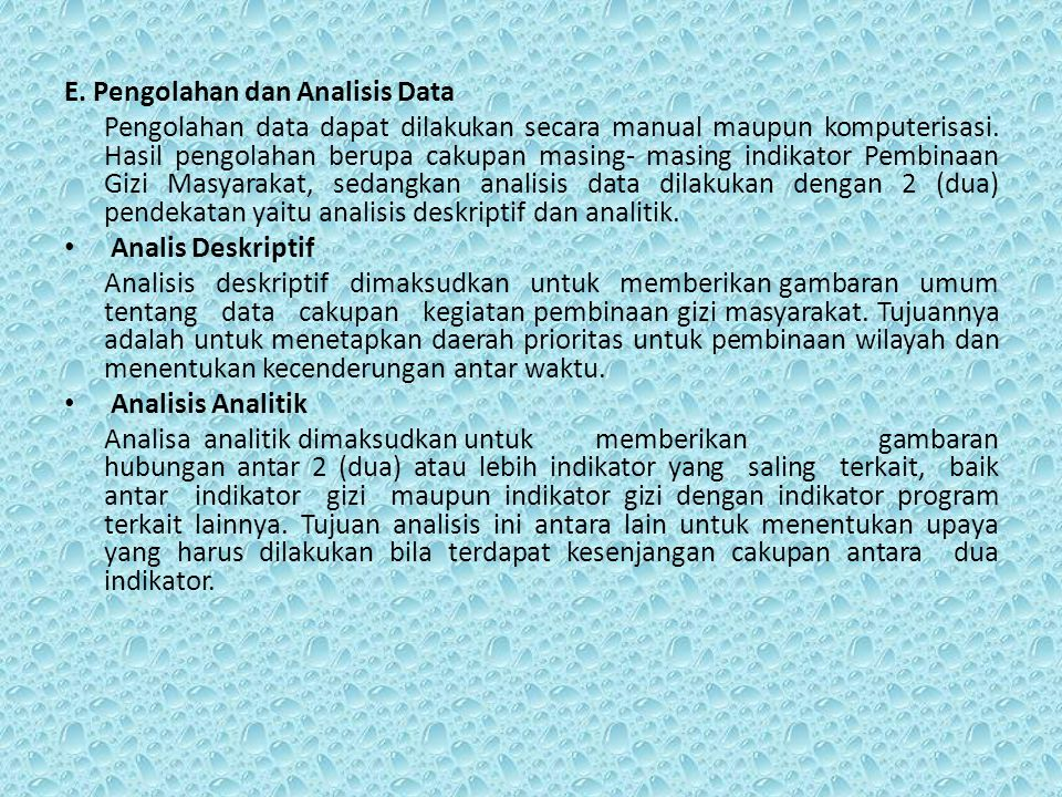E. Pengolahan dan Analisis Data