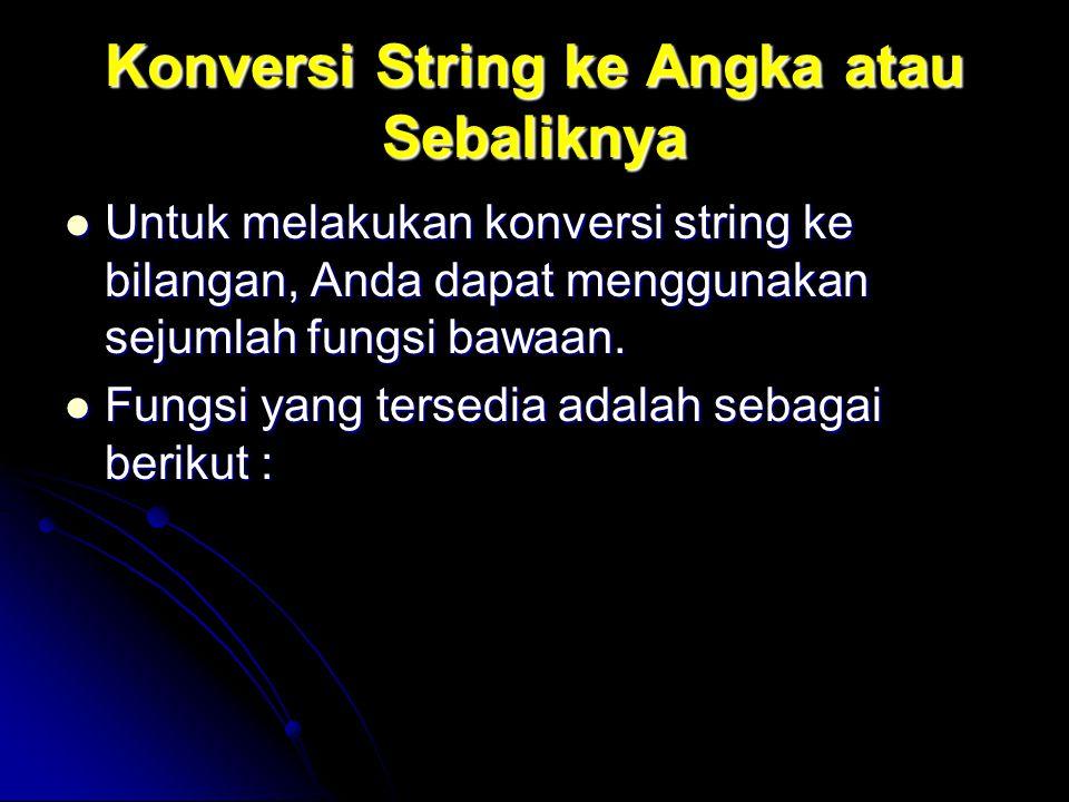 Konversi String ke Angka atau Sebaliknya