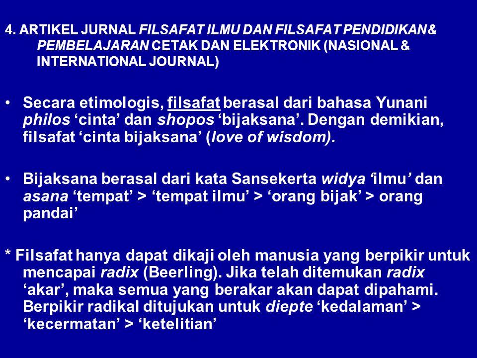 4. ARTIKEL JURNAL FILSAFAT ILMU DAN FILSAFAT PENDIDIKAN& PEMBELAJARAN CETAK DAN ELEKTRONIK (NASIONAL & INTERNATIONAL JOURNAL)