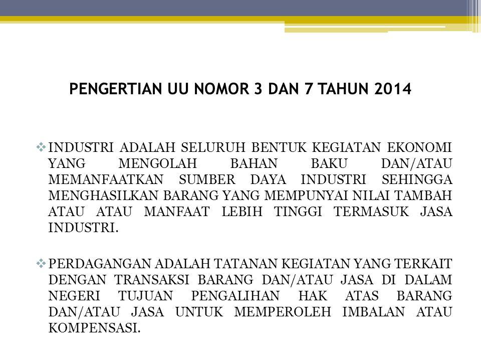 PENGERTIAN UU NOMOR 3 DAN 7 TAHUN 2014