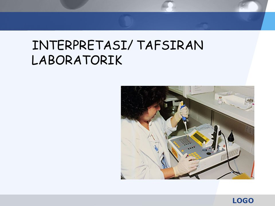 INTERPRETASI/ TAFSIRAN LABORATORIK