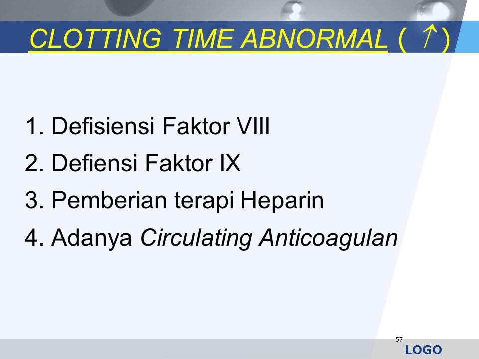 CLOTTING TIME ABNORMAL (  )
