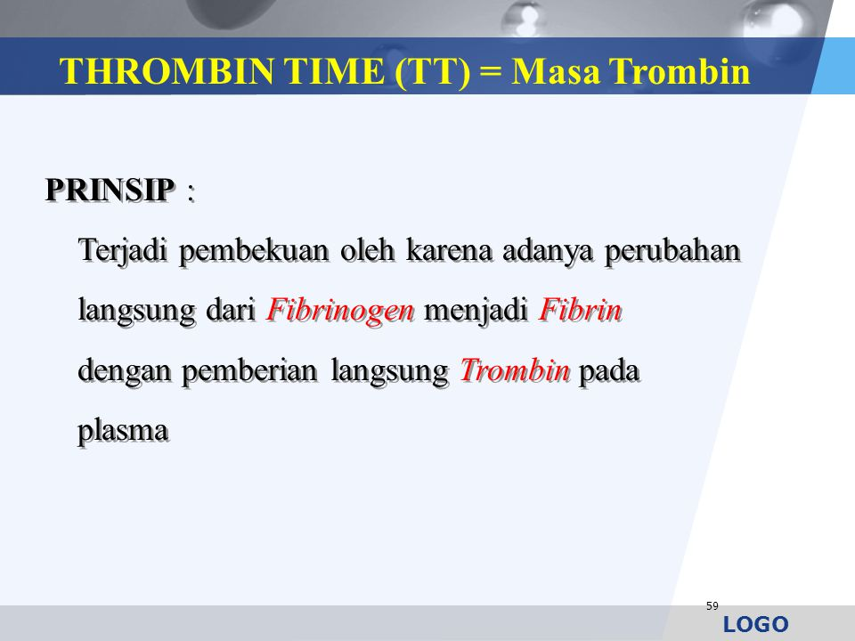THROMBIN TIME (TT) = Masa Trombin