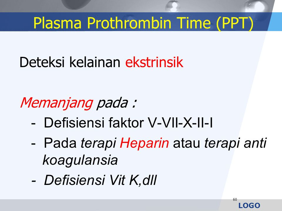 Plasma Prothrombin Time (PPT)