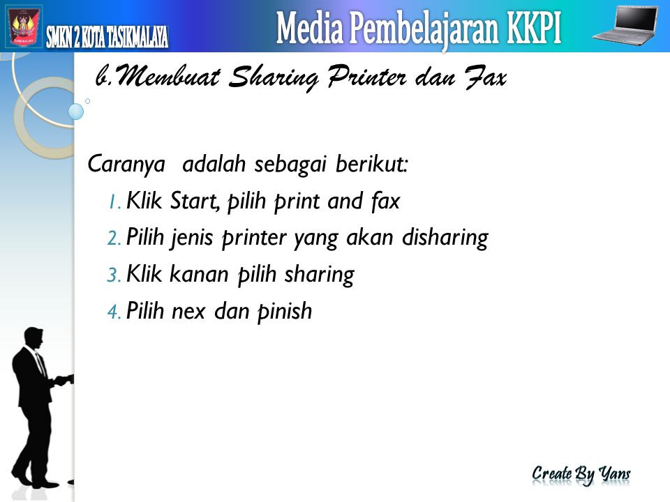 b.Membuat Sharing Printer dan Fax