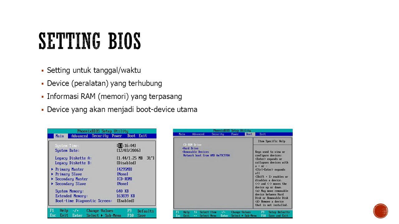 Setting BIOS Setting untuk tanggal/waktu