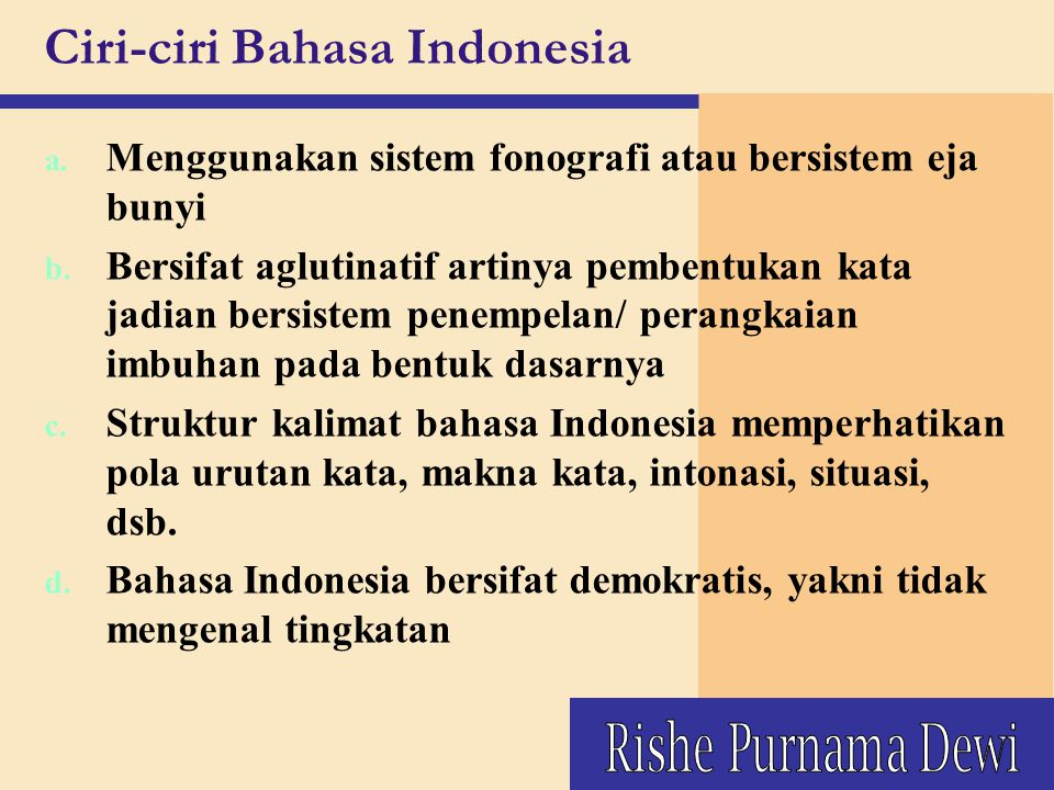 Ciri-ciri Bahasa Indonesia