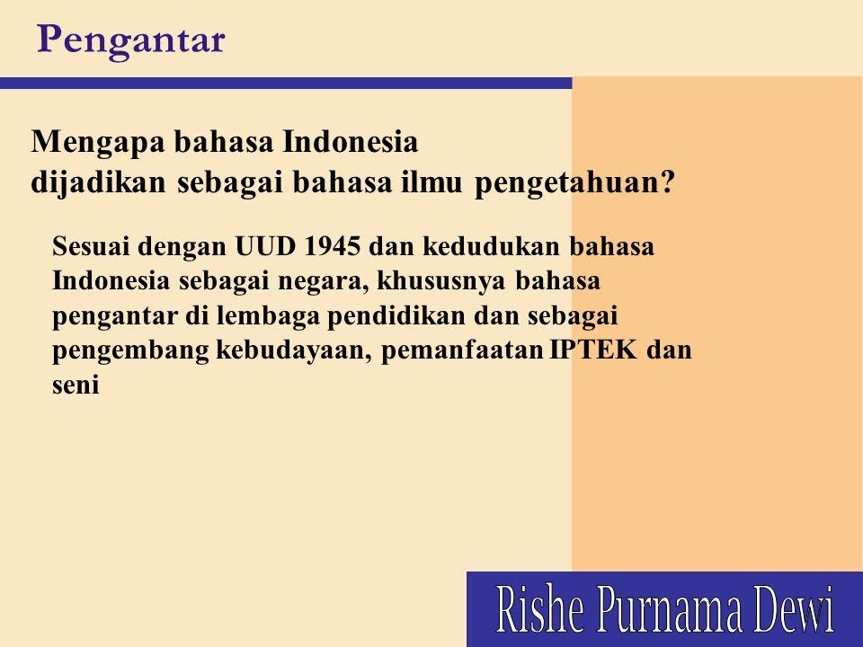 Pengantar Rishe Purnama Dewi Mengapa bahasa Indonesia