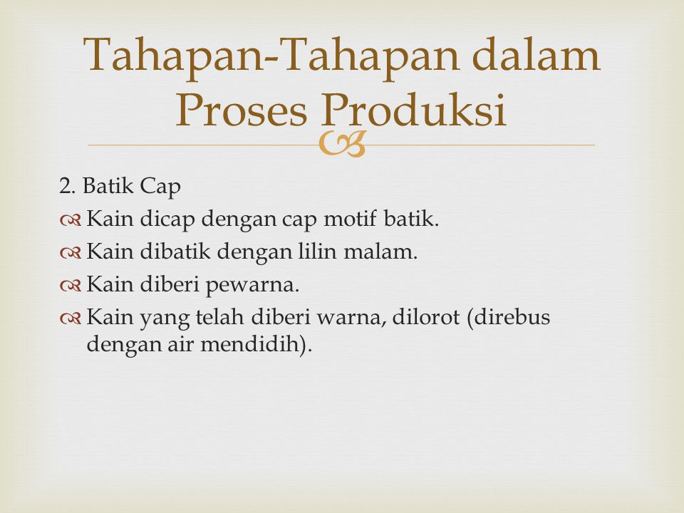 Tahapan-Tahapan dalam Proses Produksi